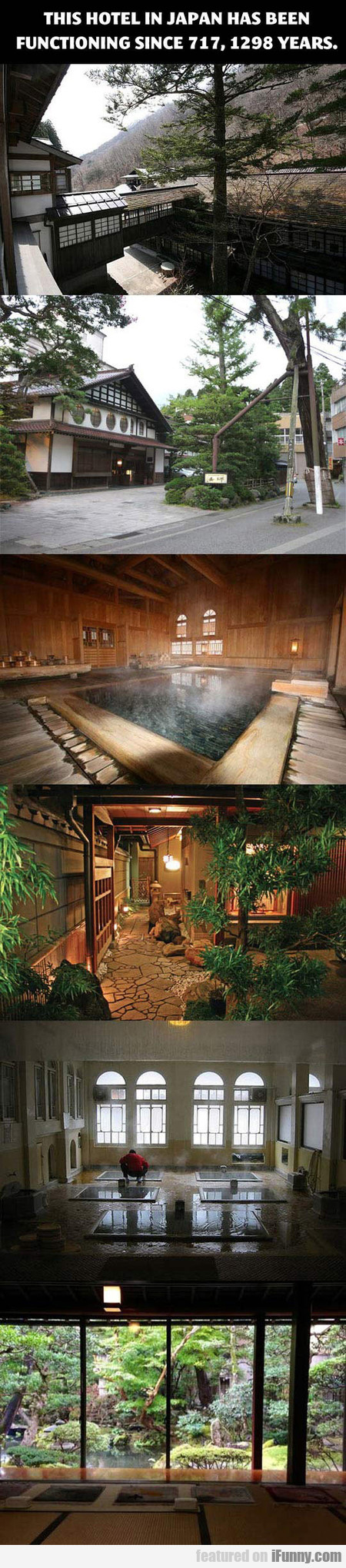 This Hotel In Japan Has Been Functioning Since 717