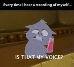 Every Time I Hear A Recording Of Myself...