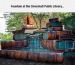 Fountain At The Cinncinati Public Library...