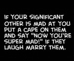 If Your Significant Other Is Mad At You
