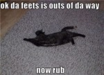 Ok Da Feets Is Outs Of Da Way