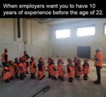 When Employers Want You To Have Experience