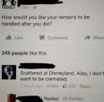 How Would You Like Your Remains To Be Handled...