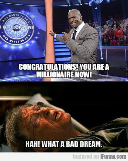 congratulations! you are a millionaire now!