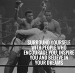 Surround Yourself With People Who...