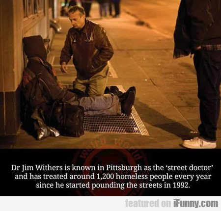 Dr Jim Withers is known in Pittsburgh