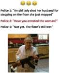 An Old Lady Shot Her Husband For...