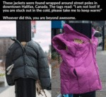 These Jackets Were Left For The Poors