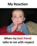 My Reaction When My Best Friend...