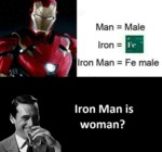 Iron Man Is Woman?