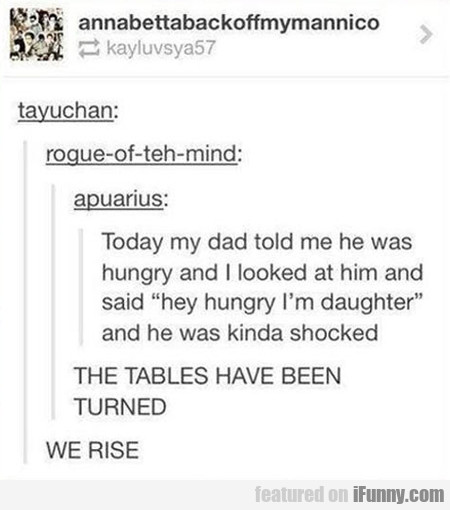 Today My Dad Told Me He Was Hungry