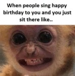 When People Sing Happy Birthday To You