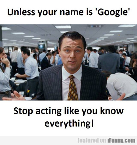 Unless Your Name Is Google...