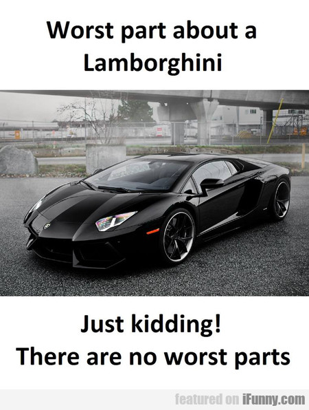 Worst Part About A Lamborghini