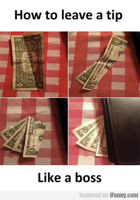 How To Leave A Tip Like A Boss