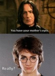 You Have Your Mother's Eyes