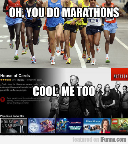 Oh, You Do Marathons