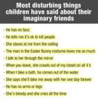 Most Disturbing Things About Their Imaginary Frien
