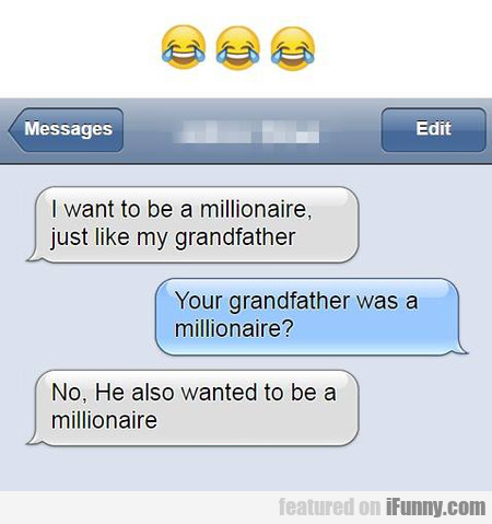 I Want To Be A Millionaire