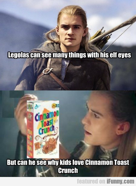 Legolas Can See Many Things With His Elf Eyes