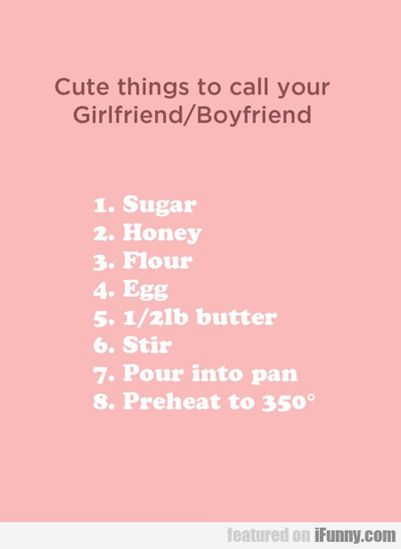 Cute Things To Call Your Boyfriend Or Girlfriend