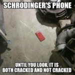 Schrödinger's Cell Phone