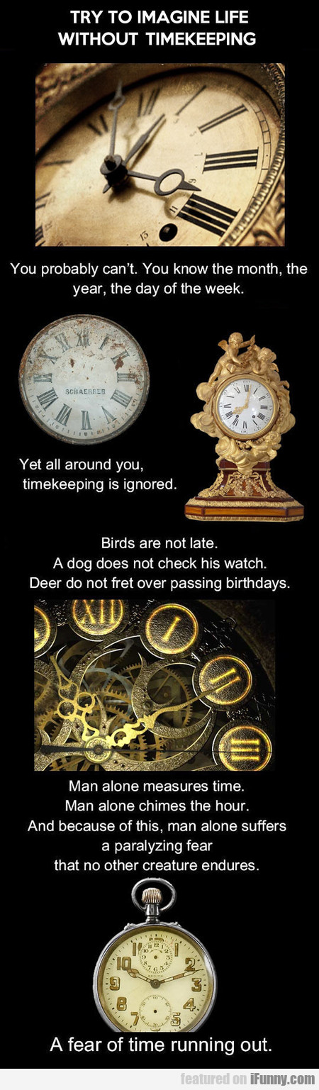 Try To Imagine Life Without Timekeeping