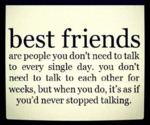 Best Friends Are People You Don T Need To Talk