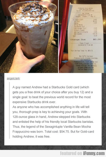 A guy named Andrew had a Starbucks Gold card