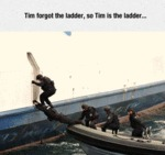 Tim Forgot The Ladder, So Tim Is The Ladder...