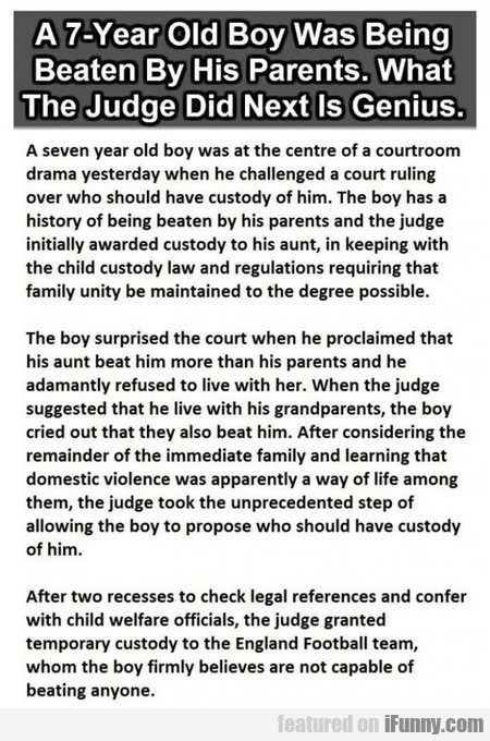 A Seven Year Old Boy Was At The Centre Of A Courtr