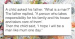 A Child Asked His Father What...