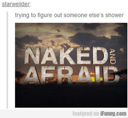 trying to figure out someone else's shower