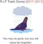R.i.p. Trash Doves (2017-2017)