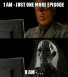 1 Am - Just One More Episode