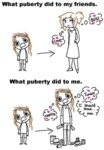 What Puberty Did To My Friends And Me