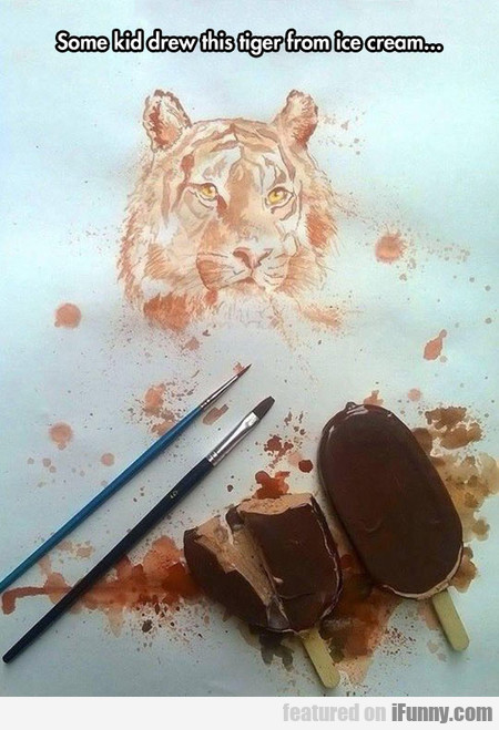 Some Kid Drew This Tiger From Ice Cream