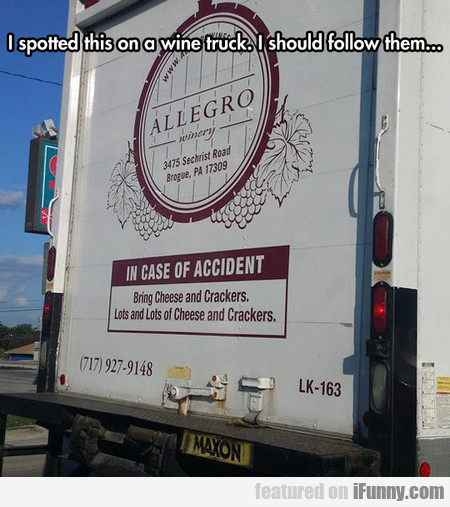 I Spotted This On A Wine Truck