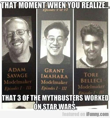3 Of The Mythbusters Worked On Star Wars