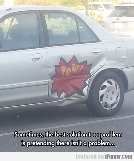 The Best Solution To The Problem
