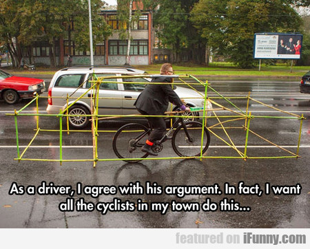 as a driver, i agree with this argument