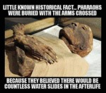 Pharaohs Were Buried With The Arms Crossed