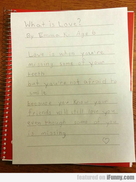 What Is Love? By Emma
