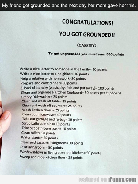 To got ungrounded you must earn 500 points