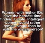 Intelligent Women Have The Hardest Time Finding A