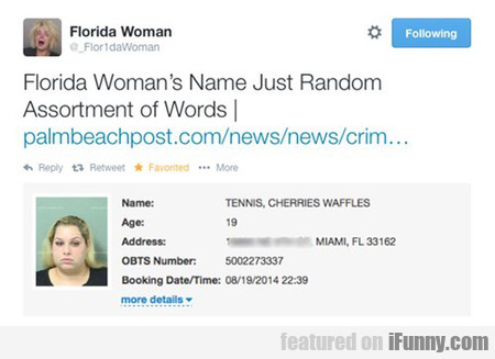 Florida Woman's Name Just Random Words
