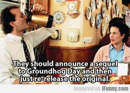 Groundhog Day Sequel