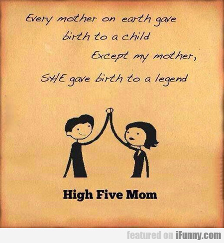 High Five, Mother