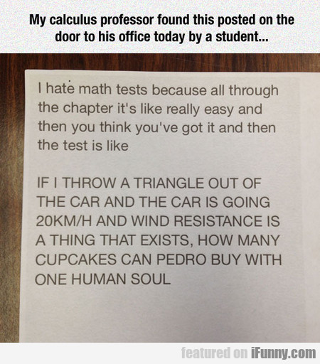My Calculus Professor Found This Posted On Door