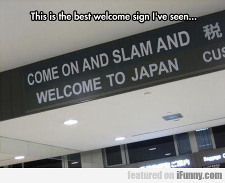 This Is The Best Welcome Sign